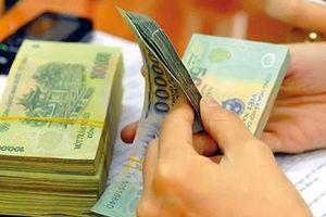 Sử dụng nguồn tiết kiệm để tăng lương từ 1/7/2019