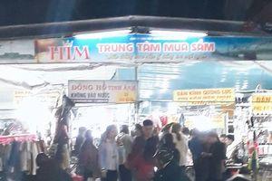 Bị cảnh sát PCCC 'tuýt còi', chợ đêm trái phép ở Huế vẫn ngang nhiên hoạt động
