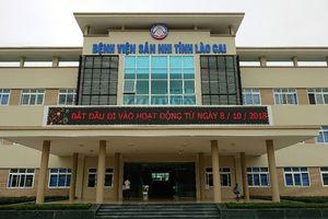Bệnh viện Sản Nhi Lào Cai 'thay da, đổi thịt' nhờ đề án bệnh viện vệ tinh