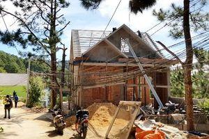 Buộc tháo dỡ hàng loạt căn nhà xây dựng trái phép tại Đà Lạt