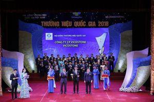 VICOSTONE được công nhận danh hiệu Thương hiệu quốc gia 2018