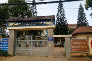 Đắk Lắk: Thực hư việc giáo viên đánh học sinh bầm tím