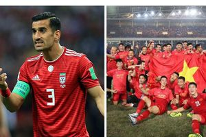 Asian Cup 2019: Hậu vệ Iran đánh giá cao tuyển Việt Nam