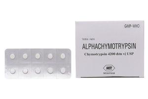 Đình chỉ lưu hành thuốc Alphachymotrypsin và Chymomedi không đảm bảo chất lượng