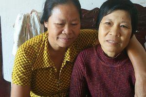 Cuộc sống đọa đày của người phụ nữ 20 năm bị lừa bán sang Trung Quốc