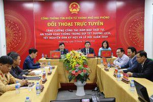 Hải Phòng tổ chức đối thoại trực tuyến để tăng cường đảm bảo ATGT