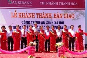 Agribank Thanh Hóa chi 20,5 tỷ xây dựng 6 công trình an sinh xã hội