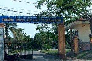Phát hiện loạt sai phạm lớn tại trường Trung cấp kinh tế Quảng Bình