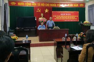 Thanh Hóa: Họp báo về việc cưỡng chế bàn giao đất cho dự án của HUD4