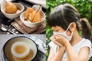 4 bài thuốc trị ho cho trẻ mùa lạnh từ quả lê, mẹ nhất định phải biết khi chăm con