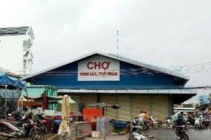 Bạc Liêu đóng cửa hai chợ tạm