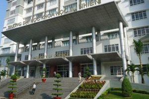 Trường Đại học Khoa học tự nhiên TP. HCM bổ sung 2 tổ hợp tuyển sinh