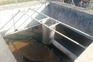 'Tắc' ở trạm xử lý nước thải tập trung CCN Tháp – Hồng – Kỷ