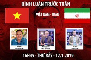 AFC Asian Cup 2019 | Việt Nam vs Iran | Bình luận trước trận