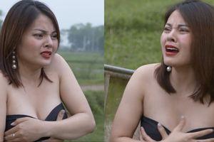 Phim hài Tết bị chê dung tục khi để nữ diễn viên tuột áo lộ ngực trần