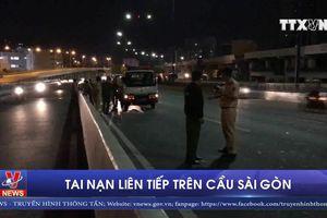Tai nạn liên tiếp trên cầu Sài Gòn