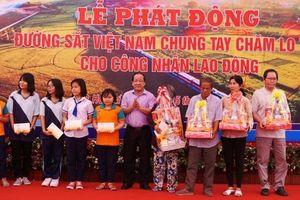 Đường sắt Việt Nam phát động chăm lo Tết 2019 cho người lao động