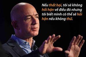 Những câu nói để đời của tỷ phú Jeff Bezos