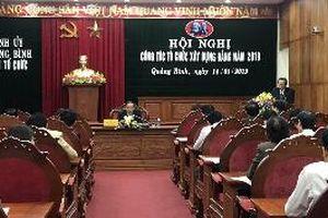 Quảng Bình triển khai nhiệm vụ công tác tổ chức xây dựng đảng năm 2019