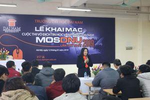 ĐH Đại Nam khai mạc cuộc thi 'MOSDNU' lần thứ nhất