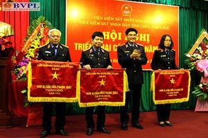 VKSND Thừa Thiên -Huế và Thanh Hóa triển khai công tác năm 2019