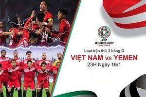 Trực tiếp bóng đá Asian Cup 2019 Việt Nam- Yemen: Quang Hải lập siêu phẩm, triệu người hâm mộ nức lòng