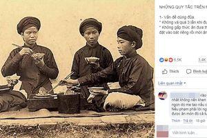 Những quy tắc đặc biệt trên mâm cơm Việt được cộng đồng mạng chia sẻ 'chóng mặt'