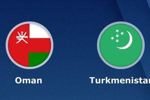 Nhận định Oman vs Turkmenistan lúc 20h30 ngày 17.1: Lưới rung bần bật