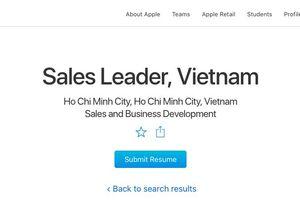 Apple tuyển giám đốc bán hàng tại TPHCM, phải chăng Việt Nam sắp có Apple Store?