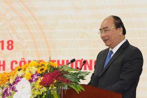 Thủ tướng yêu cầu Bộ Công Thương đẩy nhanh tiến trình cổ phần hóa, thoái vốn nhà nước