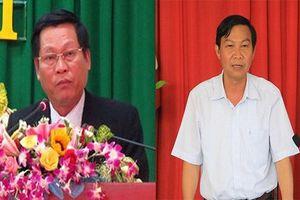 Vì sao Chủ tịch, Phó Chủ tịch tỉnh Đắk Nông bị kỷ luật?