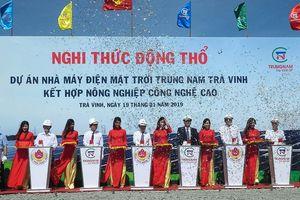 Trà Vinh khởi công nhà máy điện mặt trời nghìn tỷ