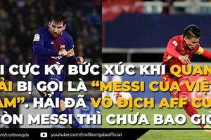 Biếm họa 24h: Cư dân mạng không muốn gọi Quang Hải là 'Messi Việt Nam'