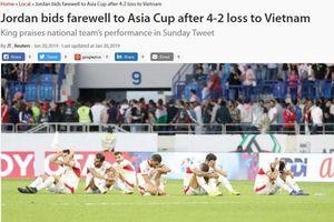 Truyền thông Jordan chê trách tuyển quốc gia sau khi thua Việt Nam