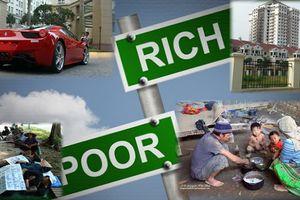 Khoảng cách giàu nghèo lớn đang hủy hoại cuộc chiến chống nghèo đói