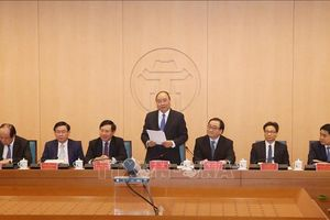 Thủ tướng Nguyễn Xuân Phúc: Phát triển Thủ đô phải tương xứng với vị thế, vai trò, tiềm năng