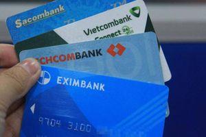 Đổi thẻ ATM sang thẻ chip: Khách hàng phải trả phí chuyển đổi?