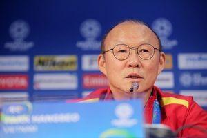 HLV Park Hang-seo: 'Việt Nam chưa muốn dừng lại ở tứ kết Asian Cup'
