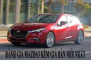 Đánh giá chi tiết Mazda3 kèm giá bán mới nhất tháng 1/2019