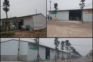 Ngang nhiên xây dựng hàng loạt nhà xưởng không phép ở Khu đô thị mới Phú Lương
