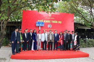 Hà Nội gắn biển tên phố Khúc Thừa Dụ, Tú Mỡ và Nguyễn Quốc Trị