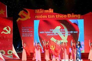 Đặc sắc chương trình nghệ thuật 'Mãi mãi niềm tin theo Đảng'