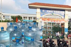 Kết luận về vụ nước uống đóng bình tại trường Tiểu học Chu Văn An nhiễm trực khuẩn