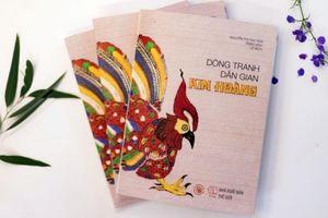 Ra mắt và giới thiệu sách 'Dòng tranh dân gian Kim Hoàng'