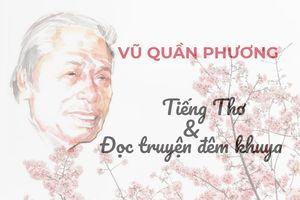 Nhà thơ Vũ Quần Phương: Ký ức vẹn nguyên với VOV
