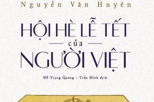 Tết xưa trong ký ức của Giáo sư Nguyễn Lân Dũng