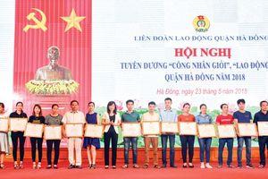 LĐLĐ quận Hà Đông: Tiếp tục nâng cao vị thế