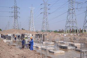 Tập trung nguồn lực hoàn thành các dự án truyền tải điện quan trọng