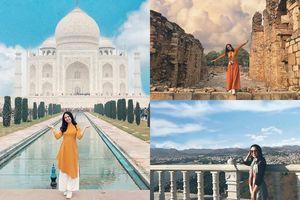 Cô gái Việt và chuyến đi đẹp như mơ, xóa bỏ định kiến đi Ấn Độ là nguy hiểm