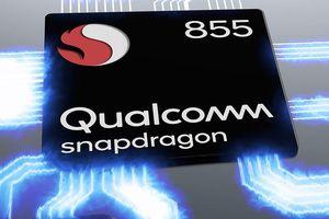 Chipset Snapdragon 855 chuẩn bị được sản xuất hàng loạt